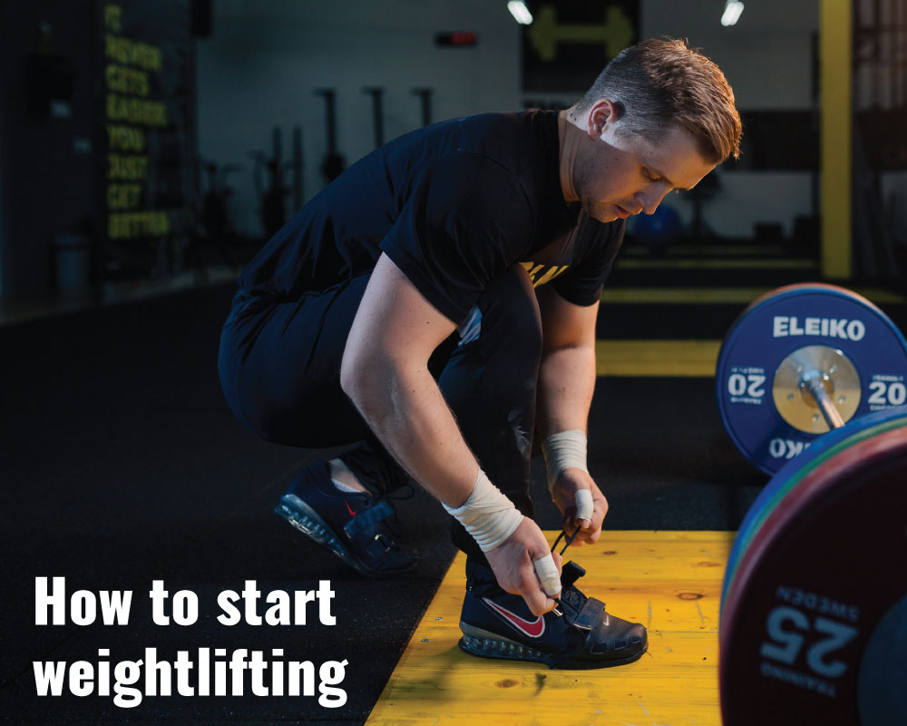 How to start weightlifting